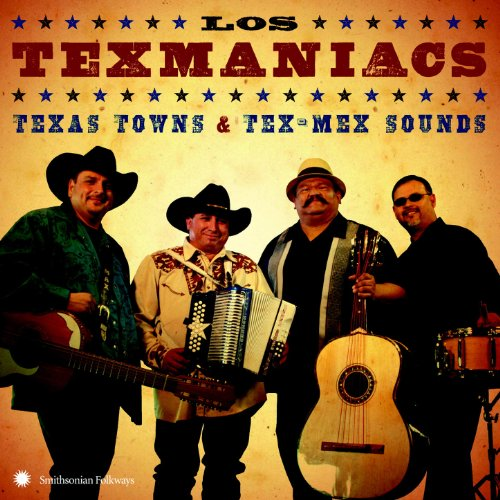 (Texas Towns & Tex-Mex Sounds )