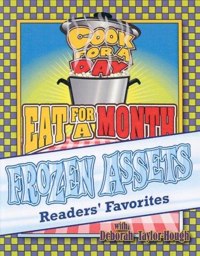 Frozen Assets Readers Favorites: Cook for a Day, Eat for a Month