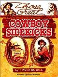 Those Great Cowboy Sidekicks, David Rothel, 0944019358