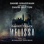 Ghost Track: Melissa | David Graffham