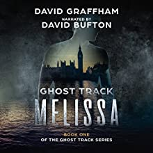 Ghost Track: Melissa Audiobook by David Graffham Narrated by David Bufton