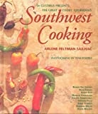 Southwest Cooking, Arlene Feltman-Sailhac, 1884822142