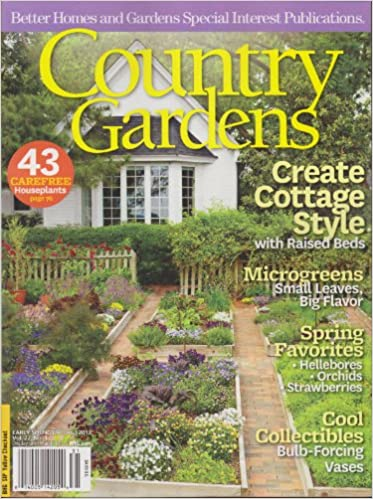Country Gardens Magazine Early Spring 2013 (Create Cottage Style ...