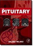 img - for The Pituitary, Third Edition (Pituitary (Melmed)) book / textbook / text book