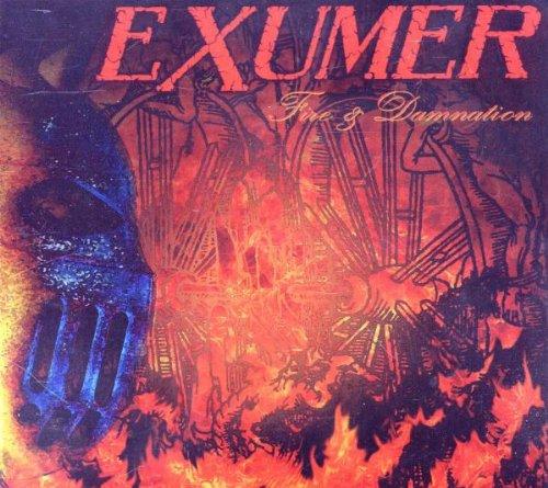 Exumer - Fire & Damnation (United Kingdom - Import)