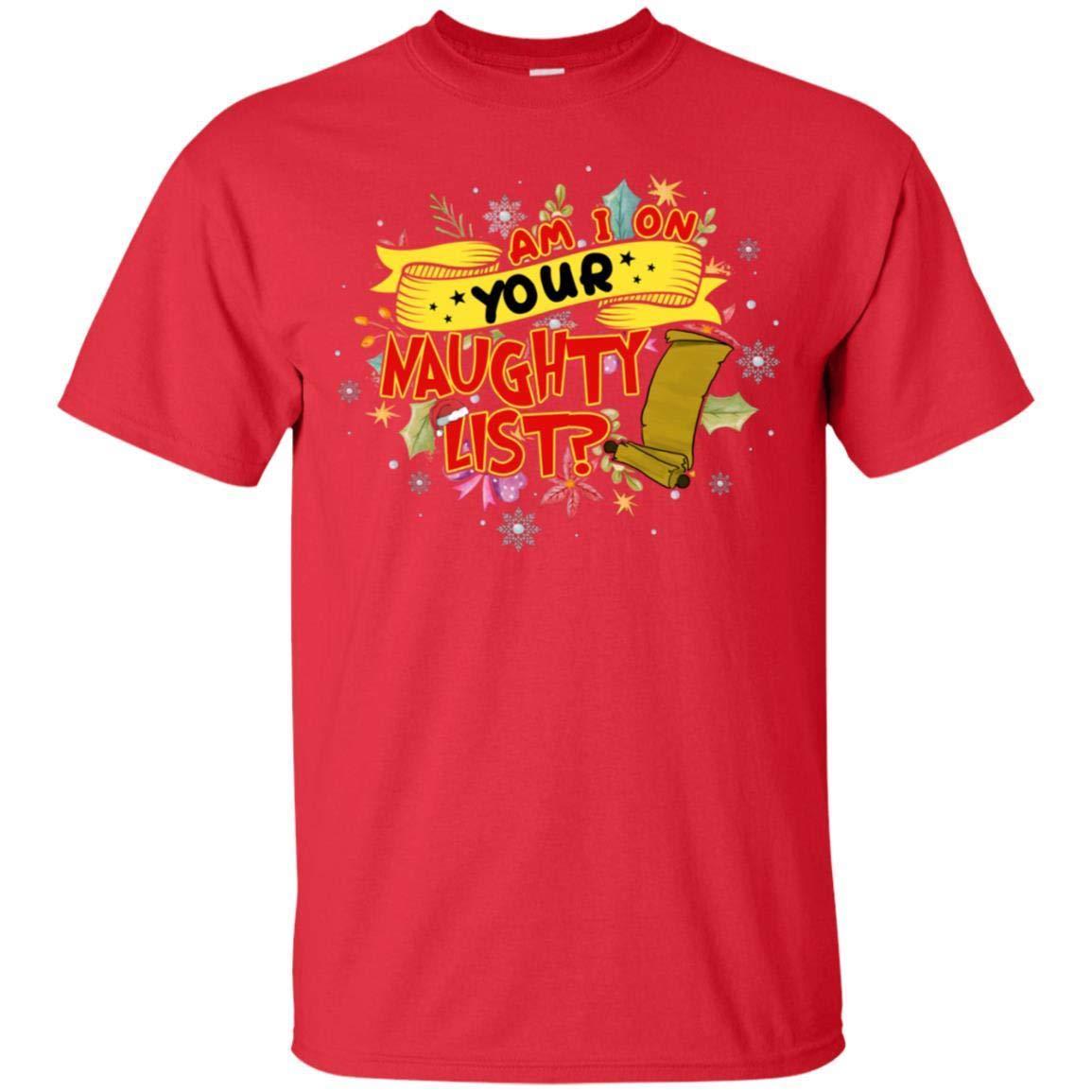 Teelesto Am I On Your Naughty List Funny X-mas Gift 2018 Shirt