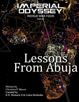 Imperial Odyssey - Lessons From Abuja (World War Four Book 4) by [Mason, Christina P.]