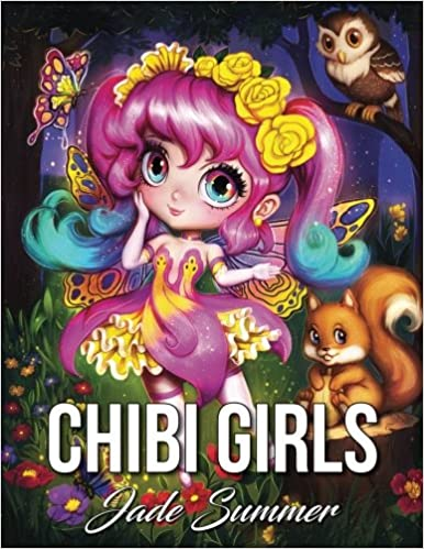 Amazon Chibi Girls A Cute Coloring Book With Adorable Kawaii Characters Lovable Manga Animals And Delightful Fantasy Scenes 9781546584742 Jade