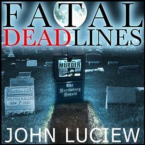 Fatal Dead Lines Audiobook