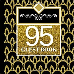 95 Guest Book 95th Birthday Celebration And Keepsake Memory Signing Message Party Invitations95th Decorations