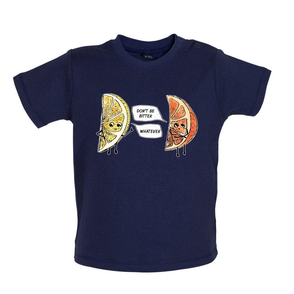 3-24 Months Baby//Toddler T-Shirt Dressdown Dont Be Bitter