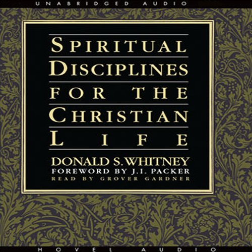 Spiritual Disciplines for the Christian Life Audiobook [Free Download by Trial] thumbnail
