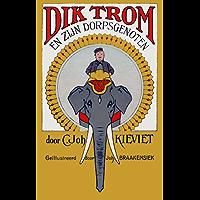Dik Trom en zijn Dorpsgenoten (Geïllustreerd)