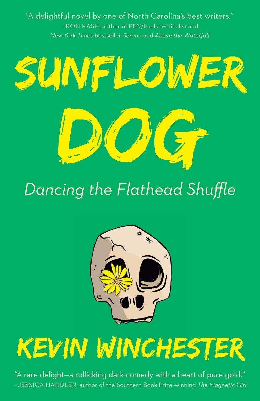 Sunflower Dog: Dancing the Flathead Shuffle: Amazon.es ...