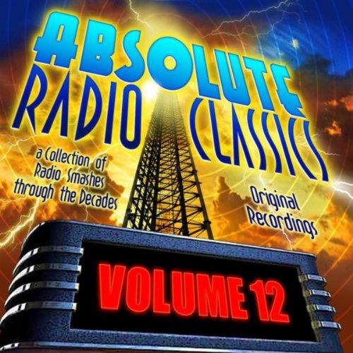Absolute Radio Classics, Vol. 12