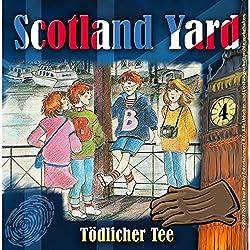 Tödlicher Tee (Scotland Yard 4)