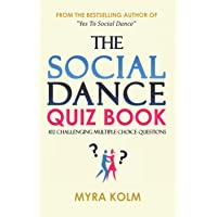 THE SOCIAL DANCE QUIZ BOOK: 102 Challenging Multiple-Choice Questions