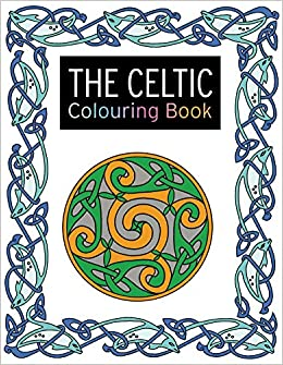 The Celtic Colouring Book Large And Small Projects To Enjoy Search Press Books Amazoncouk Lesley Davies 0693508009714