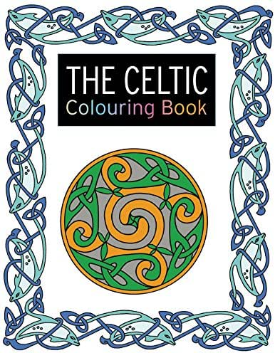 The Celtic Colouring Book: Large and Small Projects to Enjoy (The Colouring Book Series)