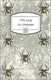 Les Araignées, Lang, Fritz