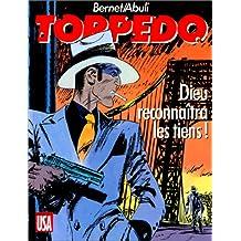 TORPEDO T10 : DIEU RECONNAÃŽTRA LES TIENS