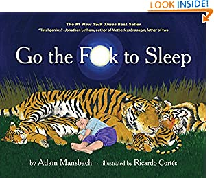 Adam Mansbach (Author), Ricardo Cortés (Illustrator) (220)  Buy new: CDN$ 19.27CDN$ 13.32 53 used & newfromCDN$ 6.54