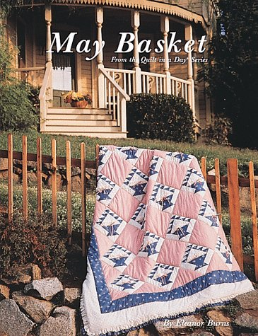 May Basket (Quilt in a Day)