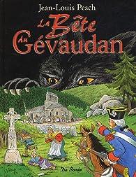 La Bête du Gévaudan par Jean-Louis Pesch