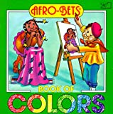 Afro-Bets Book of Colors, Margery W. Brown, 0940975289