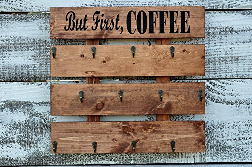 Rustic Pallet Wood Coffee Cup Rack your Color Choice 12 Mug Hooks Large Wall Mounted Mug Storage But First Coffee (Rustic Coffee Cups)