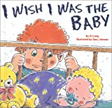 I Wish I Was the Baby, D. J. Long, 0824954416