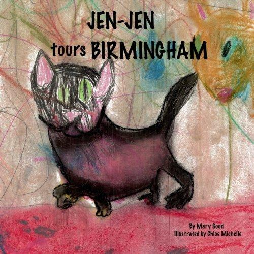 Jen-Jen Tours Birmingham (Jen-Jen the Cat) (Volume - Jenjen Com