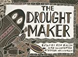 img - for The Drought Maker (Literacy Tree: Who Knows?) book / textbook / text book