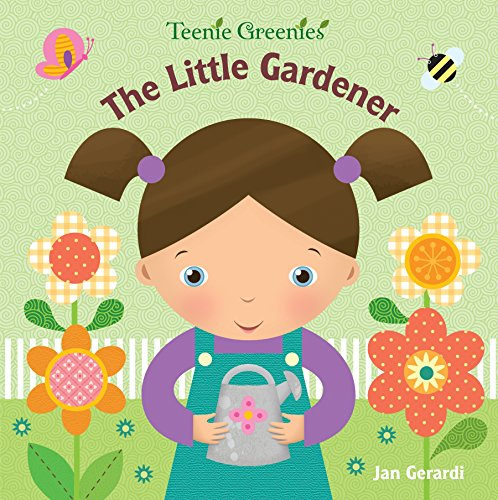 Price comparison product image The Little Gardener (Teenie Greenies)