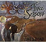 Life's Road by Three Seasons