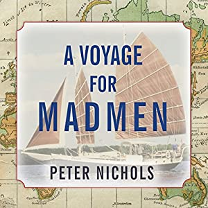 A Voyage for Madmen Audiobook