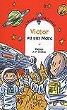 L'Ecole d'Agathe, Tome 60 : Victor va sur Mars par Pakita
