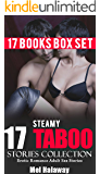 EROTICA: 17 STEAMY TABOO BOX SET (HOT, DIRTY & NAUGHTY STORIES): Full Adult Erotic Sex Short Stories Romance Mega Bundle Collection (Contemporary Bedtime ... for Big Beautiful Women Series Book 2)