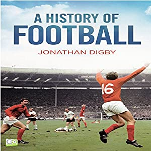 A History of Football Audiobook