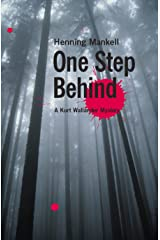 One Step Behind (Kurt Wallander Mystery Book 7) Kindle Edition