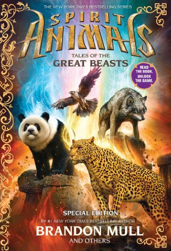 Spirit Animals: Special Edition: Tales of the Great Beasts (Tales Animal)