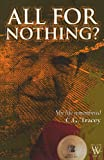 All for Nothing?, C. G. Tracey, 1779220790