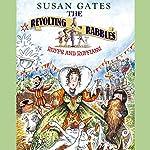 The Revolting Rabble: Ruffs and Ruffians | Susan Gates