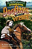 Dog Days of the West, Vivian Sathre, 1570643369