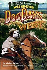 Amazon.com: Dog Days of the West (Wishbone Super Adventure