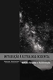 Introdução à Astrologia Ocidental: Edição Revista e Aumentada
