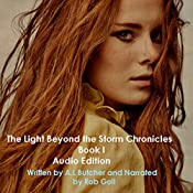 The Light Beyond the Storm Chronicles, Book 1 | Alexandra Butcher