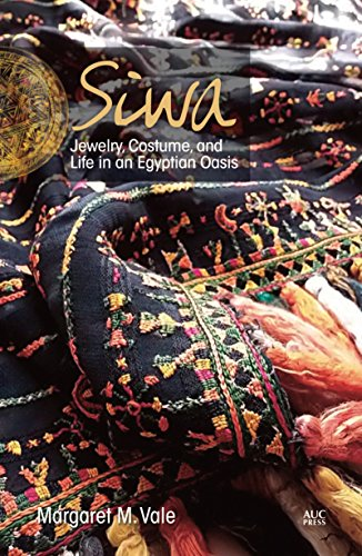 Siwa: Jewelry, Costume, and Life in an Egyptian -