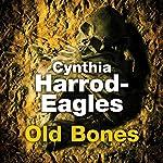 Old Bones   Cynthia Harrod-Eagles