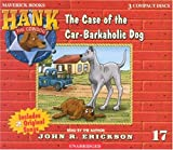 The Case of the Car-barkaholic Dog (Hank the Cowdog)